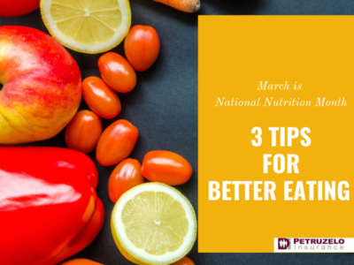 3 Tips for Better Eating During National Nutrition Month